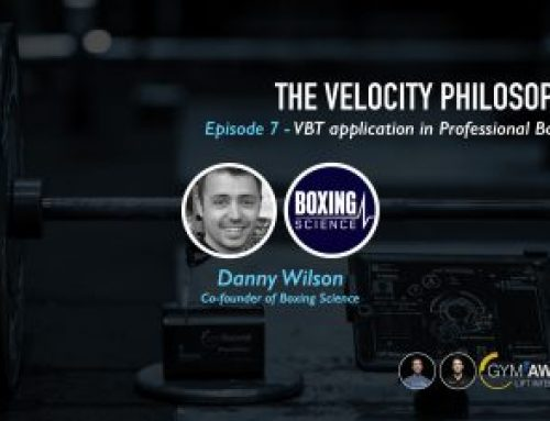 Velocity Philosophy Ep 7 – Daniel Wilson | Boxing Science